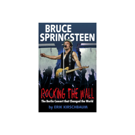Bruce Springsteen: Rocking the Wall